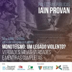 Monoteísmo: um legado violento? Verdades, meias-verdades e mentiras completas